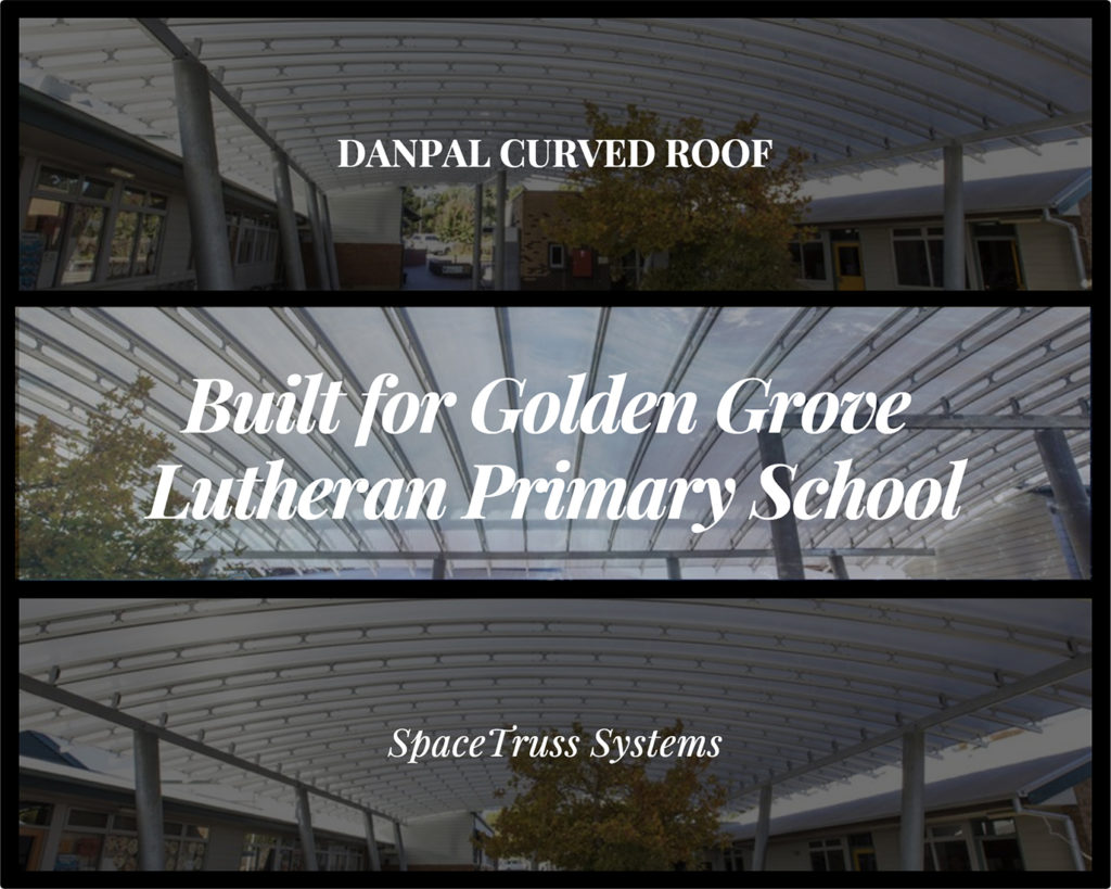 danpalon roofing spacetruss system created for the Lutheran College